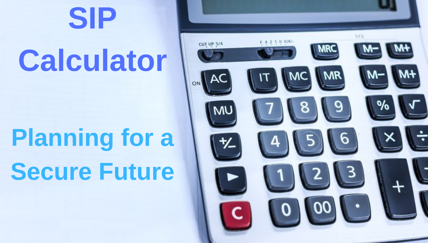 Sip Calculator- The Best Way To Calculate Your Wealth